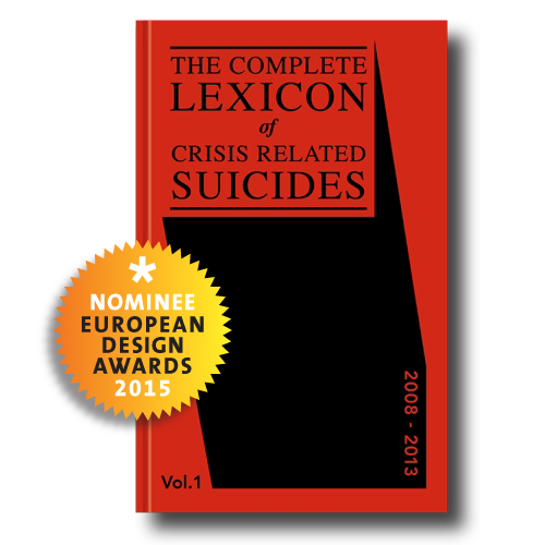 THE COMPLETE LEXICON OF CRISIS RELATED SUICIDES GENOMINEERD VOOR EUROPEAN DESING AWARDS 2015